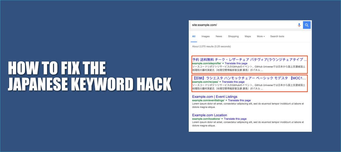 How to Identify and Fix the Japanese keyword hack