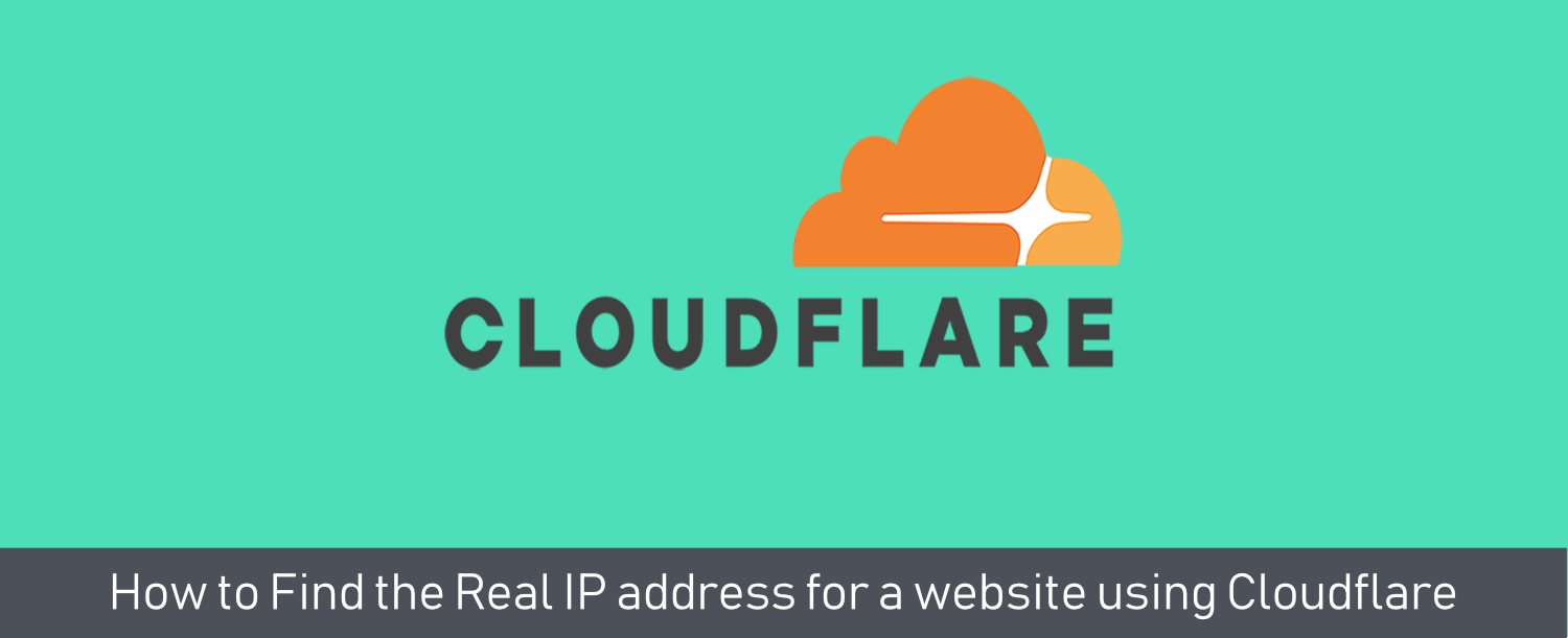 How to find Website's Real Cloudflare IP address