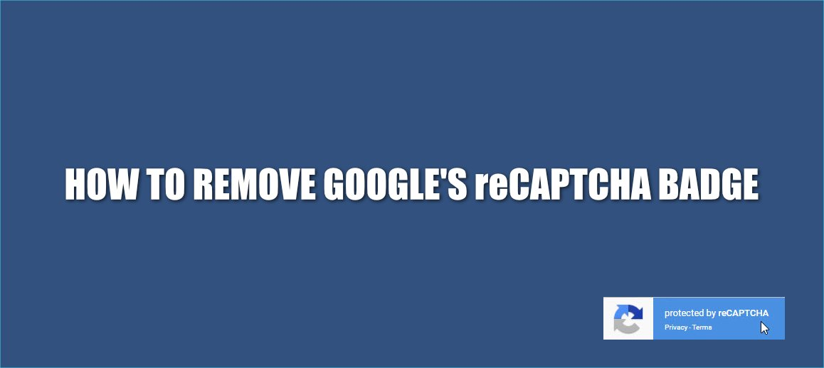 How to remove Google's reCAPTCHA badge from Contact Form 7