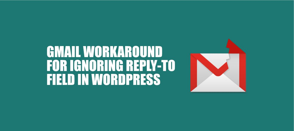 Workaround for Gmail and G-Suite ignoring reply-to field