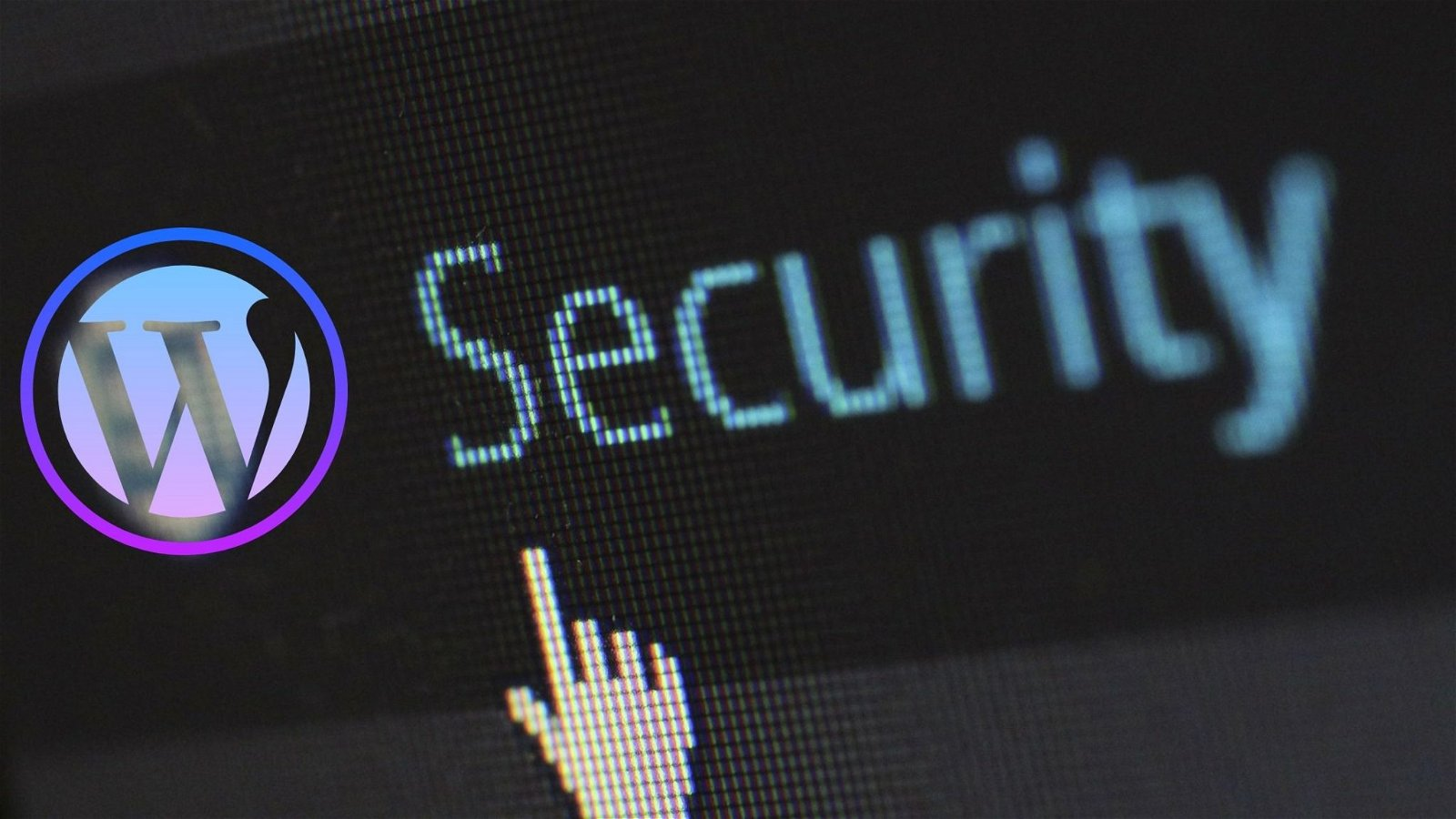 February's WordPress Security News and Updates